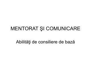 MENTORAT ?I COMUNICARE