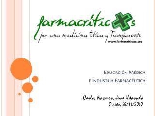 Educación Médica  e Industria Farmacéutica