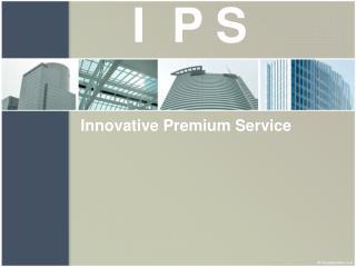 Innovative Premium Service
