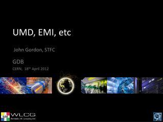 UMD, EMI, etc