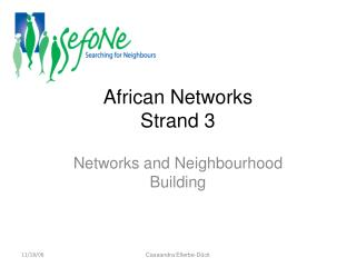African Networks Strand 3
