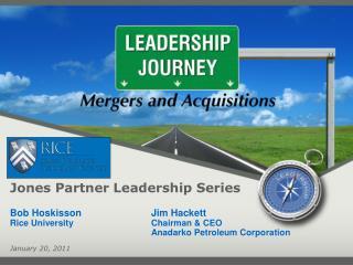 Jones Partner Leadership Series Bob Hoskisson Jim Hackett Rice UniversityChairman & CEO