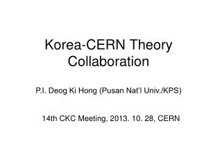 Korea -CERN  Theory Collaboration