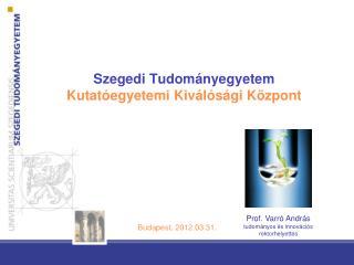 Szegedi Tudományegyetem Kutatóegyetemi Kiválósági Központ