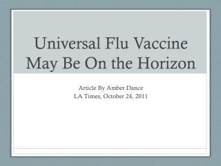 Universal Flu Vaccine May Be On the Horizon