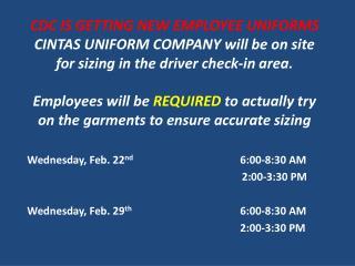 Wednesday, Feb. 22 nd 6:00-8:30 AM           2:00-3:30 PM