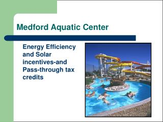 Medford Aquatic Center