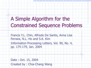 A Simple Algorithm for the Constrained Sequence Problems