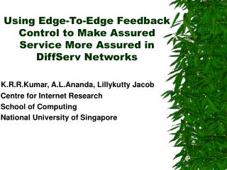 Using Edge-To-Edge Feedback Control to Make Assured Service More Assured in DiffServ Networks