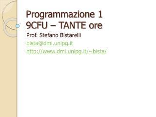 Programmazione 1 9CFU – TANTE ore