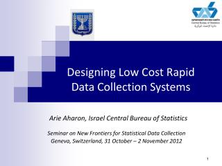 Designing Low Cost Rapid Data Collection Systems