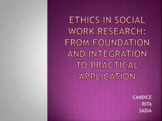 ETHICS IN SOCIAL WORK RESEARCH: from foundation and integration to practical application