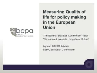 Measuring Quality of life for policy making in the European Union