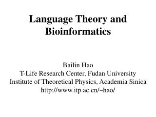 Language Theory and Bioinformatics