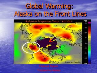 Global Warming:  Alaska on the Front Lines