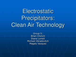 Electrostatic Precipitators: Clean Air Technology