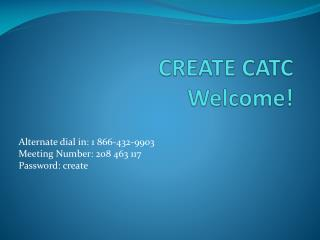 CREATE CATC Welcome!