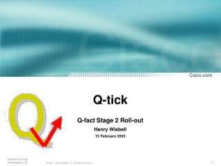 Q-tick