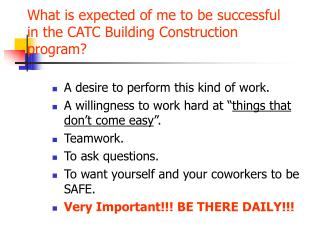 What is expected of me to be successful in the CATC Building Construction program?