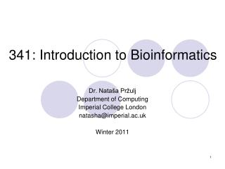 341: Introduction to Bioinformatics