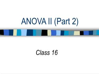 ANOVA II (Part 2)