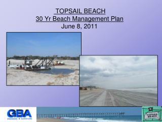 TOPSAIL BEACH  30 Yr Beach Management Plan June 8, 2011