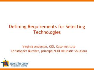 Defining Requirements for Selecting Technologies