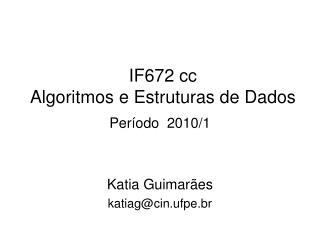 IF672 cc  Algoritmos e Estruturas de Dados