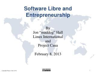 Software Libre and Entrepreneurship