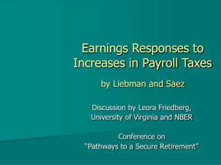 Earnings Responses to Increases in Payroll Taxes by Liebman and Saez