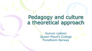 Pedagogy and culture  a theoretical approach