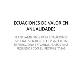 ECUACIONES DE VALOR EN ANUALIDADES