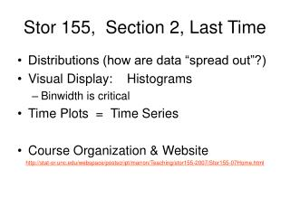 Stor 155,  Section 2, Last Time