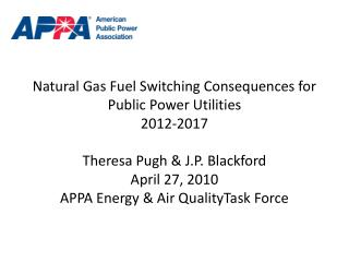 Natural Gas Fuel Switching Consequences for Public Power Utilities 2012-2017