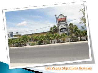 Las Vegas Stip Clubs Reviews