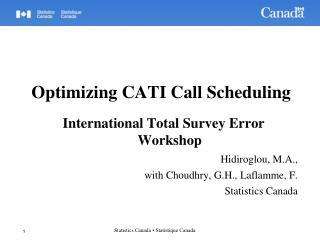 Optimizing CATI Call Scheduling