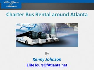 Charter Bus Rental around Atlanta