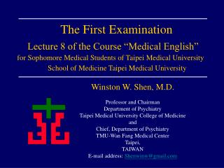 "The First Examination Lecture 8 of the Course ""Medical English"""