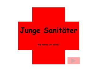 Junge Sanitäter Wie können wir helfen?