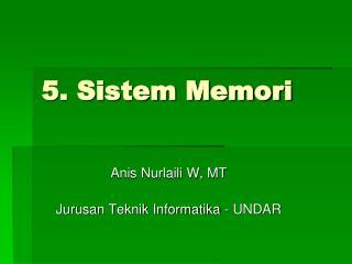 5. Sistem Memori
