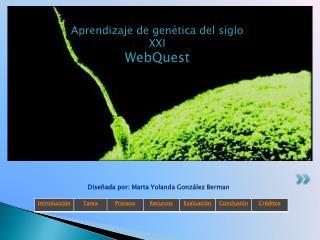 Aprendizaje de genética del siglo XXI WebQuest