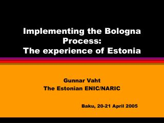 Implementing the Bologna Process: