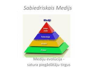 Sabiedriskais Medijs