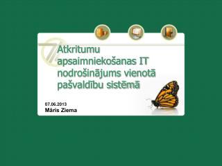 Atkritumu apsaimniekošanas IT nodrošinājums vienotā pašvaldību sistēmā