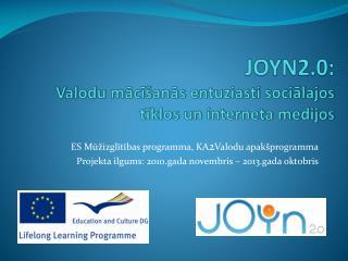 JOYN2.0:  Valodu mācīšanās entuziasti sociālajos tīklos un interneta medijos