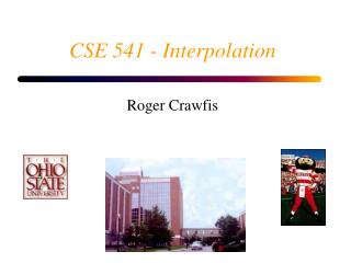 CSE 541 - Interpolation