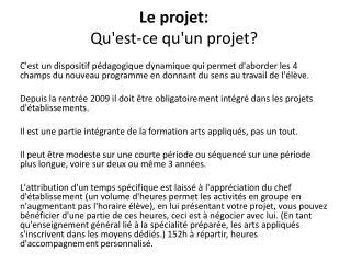 Le projet: Qu'est-ce qu'un projet?