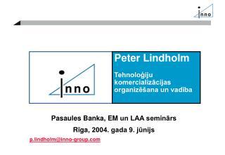 Peter Lindholm Tehnoloģiju komercializācijas organizēšana un vadība