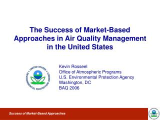 The Success of Market-Based Approaches in Air Quality Management in the United States