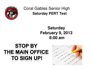 Coral Gables Senior High Saturday PERT Test